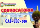 CONVOCATORIA A PROCESO CAS JEC SECRETARIA SÉTIMA CONVOCATORIA – PARA LA I.E. TÉCNICO INDUSTRIAL DE ANANEA