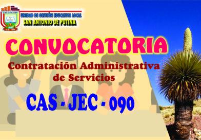 QUINTA CONVOCATORIA CAS JEC PSICÓLOGO PARA LA I.E. JANANSAYA