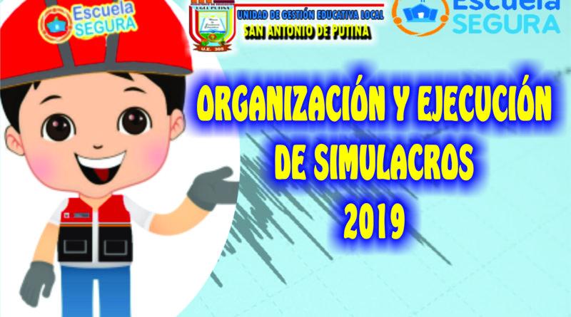 ORGANIZACIÓN Y EJECUCIÓN DE SIMULACROS 2019