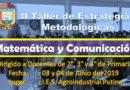 II Taller de Estrategias Metodológicas: Matemática y Comunicación, dirigido a docentes de IIEE de Primaria focalizados.