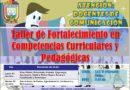 ATENCIÓN: TALLER EN COMPETENCIAS CURRICULARES PARA DOCENTES DE COMUNICACIÓN.