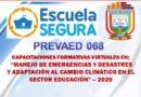 """CAPACITACIONES FORMATIVAS VIRTUALES      EN """"MANEJO DE EMERGENCIAS Y DESASTRES Y ADAPTACIÓN AL CAMBIO CLIMÁTICO EN EL SECTOR EDUCACIÓN"""" – 2020"""