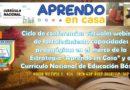 """Invitación a participar en el ciclo de conferencias virtuales webinars de  fortalecimiento capacidades pedagógicas en el marco de la Estrategia """"Aprendo en Casa"""" y el Currículo Nacional de Educación Básica."""